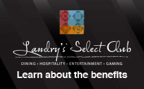 Landry's Select Club - Learn About the Benefits