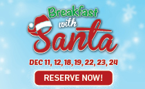 Breakfast With Santa. Reserve Now.