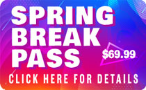 Spring Break Pass - March 9 to 18 for $89.99