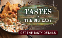 Tastes of the Big Easy, Get the Tasty Details