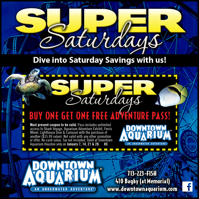 Downtown Aquarium Super Saturday Buy One Get One Free